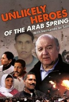 Watch Unlikely Heroes of the Arab Spring online stream