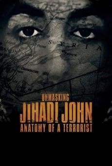Ver película Unmasking Jihadi John: Anatomy of a Terrorist