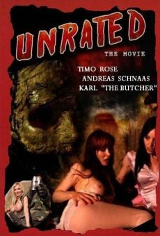 Unrated (Unrated: The Movie) on-line gratuito