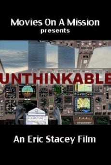 Unthinkable: An Airline Captain's Story online streaming