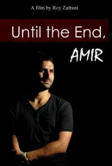 Until the End, Amir online