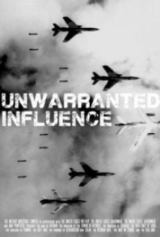 Película: Unwarranted Influence
