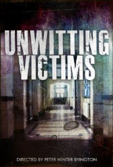 Unwitting Victims online streaming