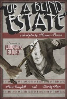 Up a Blind Estate online free