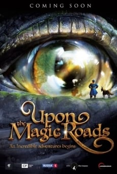 Upon The Magic Roads