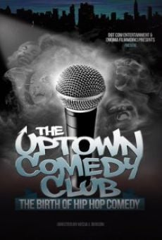 Ver película Uptown Comedy Club: The Birth of Hip Hop Comedy