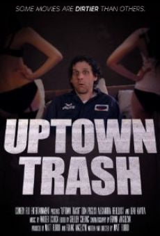 Watch Uptown Trash online stream