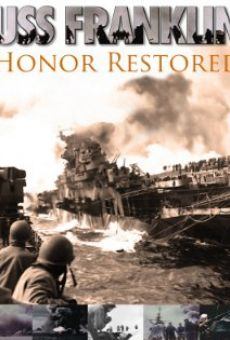 USS Franklin: Honor Restored on-line gratuito