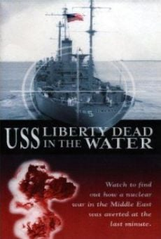 USS Liberty: Dead in the Water online free