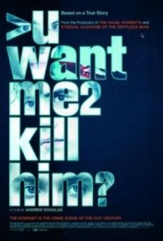 uwantme2killhim? (You Want Me To Kill Him?) on-line gratuito