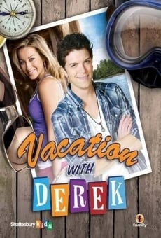 Vacation with Derek online