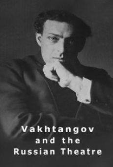 Vakhtangov and the Russian Theatre online free