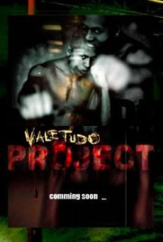 Vale Tudo Project online streaming