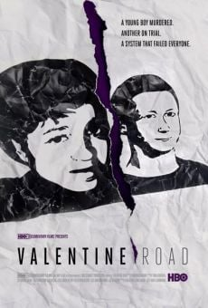 Valentine Road on-line gratuito