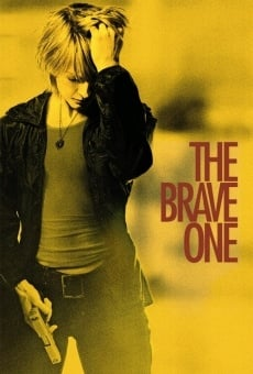 The Brave One on-line gratuito