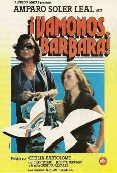 Vámonos, Bárbara online