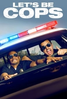 Let's Be Cops on-line gratuito
