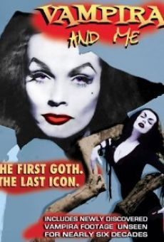 Vampira and Me online streaming