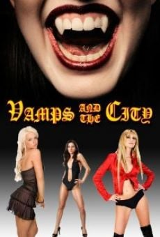 Watch Vamps in the City online stream