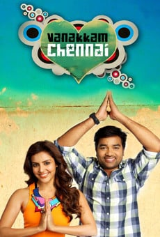 Vanakkam Chennai online streaming