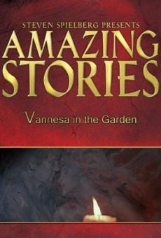 Amazing Stories: Vanessa in the Garden on-line gratuito