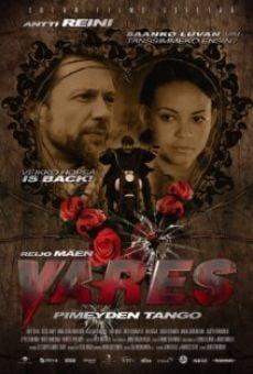 Ver película Vares - Pimeyden tango