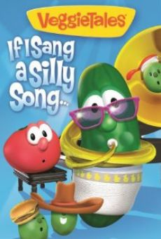 VeggieTales: If I Sang a Silly Song en ligne gratuit