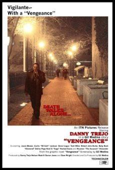 Danny Trejo's Vengeance online