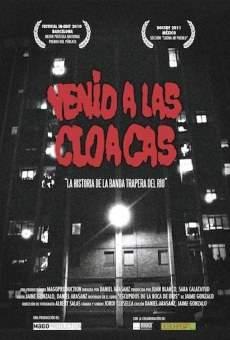Ver película Venid a las cloacas: La historia de la Banda Trapera del Río
