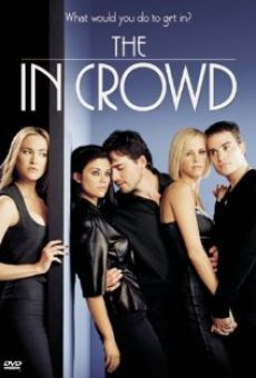 The In Crowd on-line gratuito