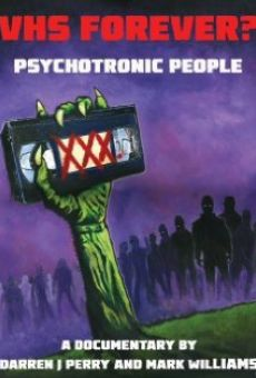 VHS FOREVER? Psychotronic People online kostenlos