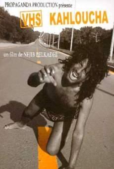Ver película VHS - Kahloucha