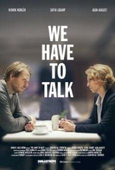 Vi måste prata on-line gratuito