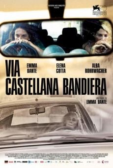 Via Castellana Bandiera on-line gratuito