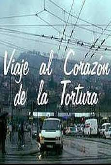 Ver película Viaje al corazón de la tortura