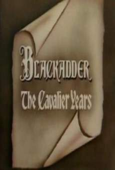 Blackadder: The Cavalier Years online
