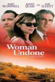Woman Undone on-line gratuito