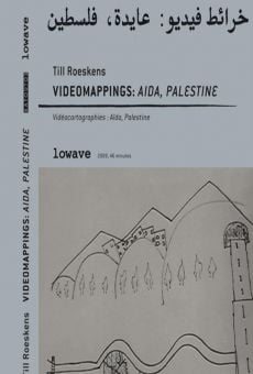 Watch Vidéocartographies: Aïda, Palestine online stream