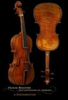 Ver película Violin Masters: Two Gentlemen of Cremona