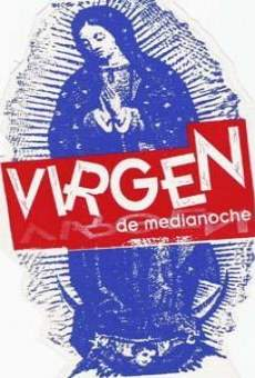 Virgen de medianoche online streaming