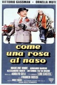 Come una rosa al naso online streaming