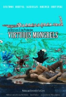 Virtuous Mongrels online streaming