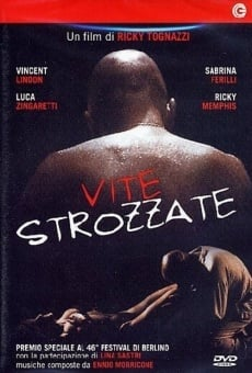 Vite strozzate online streaming
