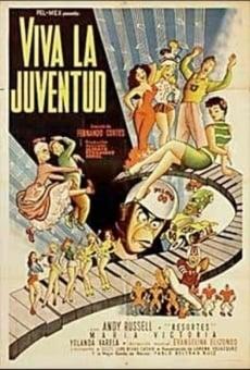 Ver película ¡Viva la juventud!