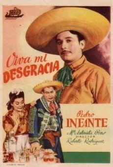 Ver película ¡Viva mi desgracia!