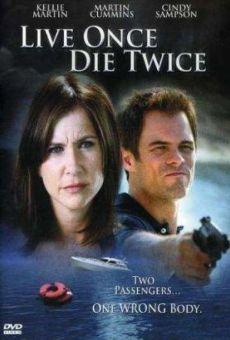 Ver película Vive una vez, muere dos