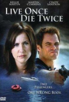 Live Once, Die Twice gratis