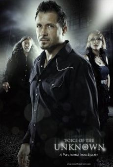 Película: Voice of the Unknown: A Paranormal Investigation