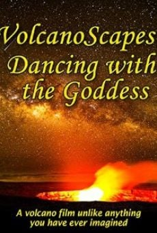 VolcanoScapes... Dancing with the Goddess online
