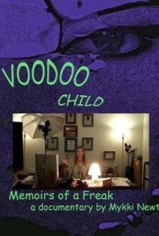 Ver película Voodoo Child: Memoir of a Freak